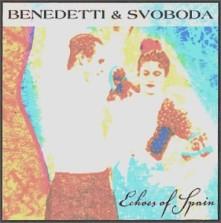 CD BENEDETTI & SVOBODA - ECHOES OF SPAIN