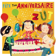 CD ZUT - FETE TON ANNIVERSAIRE AVEC ZUT