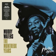 Vinyl MUDDY WATERS - THE MONTREUX YEARS
