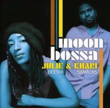 CD DEXTER, JULIE/KHARI SIMMO - MOON BOSSA