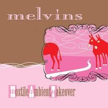 Vinyl MELVINS - HOSTILE AMBIENT TAKEOVER