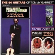 CD GARRETT, TOMMY - IN A BRAZILIAN MOOD & ESPANA