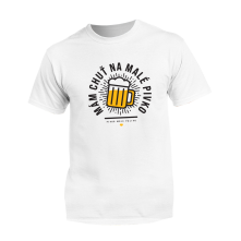 Tričko Mám chuť na malé pivko, Unisex, Biela, L