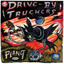 CD DRIVE-BY TRUCKERS - PLAN 9 RECORDS JULY 13 2006