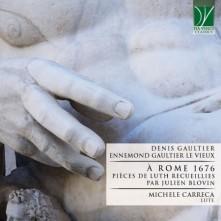 CD CARRECA, MICHELE - GAULTIER: A ROME 1676, PIECES DE LUTH RECUEILLIES PAR JULIEN BLOVIN