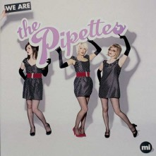 Vinyl PIPETTES - WE ARE THE PIPETTES