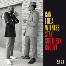 CD V/A - CAN I BE A WITNESS - STAX SOUTHERN GROOVE