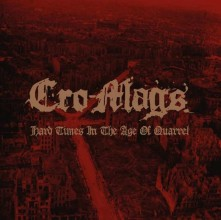 CD CRO-MAGS - HARD TIMES IN THE AGE OF QUARREL