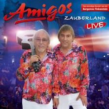 CD AMIGOS - Zauberland (Live 2017)