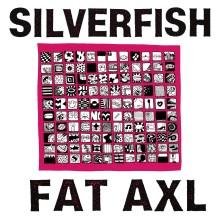 Vinyl SILVERFISH - FAT AXL