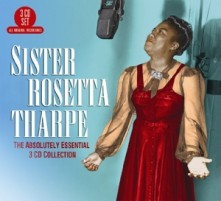 CD THARPE, SISTER ROSETTA - ABSOLUTELY ESSENTIAL 3 CD COLLECTION