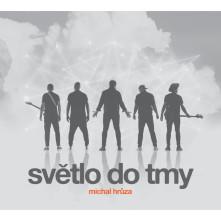 CD HRUZA MICHAL - SVETLO DO TMY