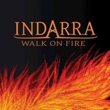 CD INDARRA - WALK ON FIRE