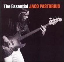 CD PASTORIUS, JACO - The Essential Jaco Pastorius