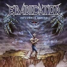 Vinyl ERADICATOR - INFLUENCE DENIED
