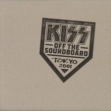 Vinyl KISS Off The Soundboard: Tokyo 2001
