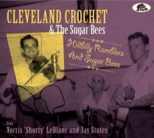 CD CROCHET, CLEVELAND & THE - HILLBILLY RAMBLERS AND SUGAR BEES