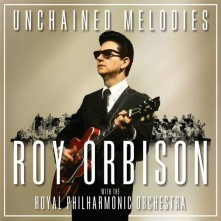 CD UNCHAINED MELODIES: ROY ORBISON & THE ROYAL PHILHARMONIC ORCHESTRA