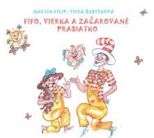 CD Fifo, Vierka azačarované prasiatko.