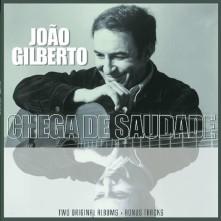 Vinyl GILBERTO, JOAO - JOAO GILBERTO/ CHEGA DE SAUDADE