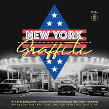 CD V/A - NEW YORK GRAFFITI - 1619-1750 BROADWAY: AN INDEPENDENT AMERICAN POP STORY 1958-1968
