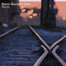 CD HACKETT, STEVE - LIVE RAILS