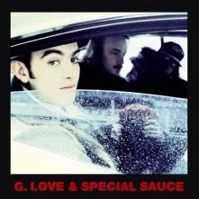 CD G. LOVE & SPECIAL SAUCE - PHILADELPHONIC
