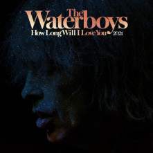 Vinyl WATERBOYS, THE - RSD - HOW LONG WILL I LOVE YOU 2021