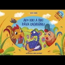 Kniha Ako Kiki a Riki páva zachránili (Kniha+CD)