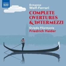 CD WOLF-FERRARI, E. - COMPLETE OVERTURES & INTERMEZZI