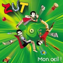 CD ZUT - MON OEIL!