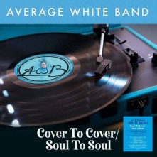 Vinyl AVERAGE WHITE BAND - COVER TO COVER / SOUL TO SOUL