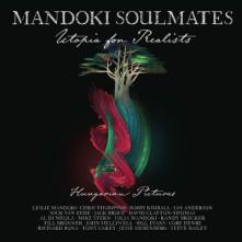 CD MANDOKI SOULMATES - Utopia For Realists: Hungarian