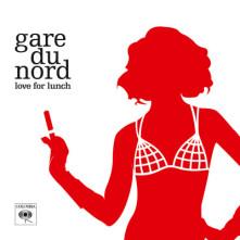 Vinyl GARE DU NORD - LOVE FOR LUNCH
