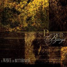 CD BJARGO, PETER - WAVE OF BITTERNESS