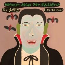 Vinyl FAIR, JAD & DAVID - MONSTER SONGS FOR CHILDREN