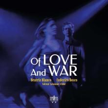 CD BLANCO, BLANCO & FEDERICO - OF LOVE AND WAR