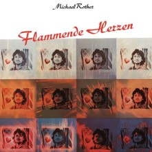 Vinyl ROTHER, MICHAEL - FLAMMENDE HERZEN