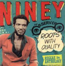 Vinyl NINEY THE OBSERVER - ROOTS WITH QUALITY REGGAE ANTHOLOGY