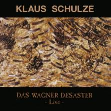 CD SCHULZE, KLAUS - DAS WAGNER DESASTER