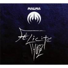 CD MAGMA - FELICITE THOSZ