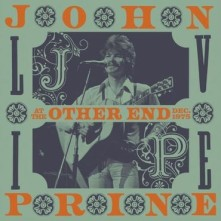 CD PRINE, JOHN - LIVE AT THE OTHER END, DEC. 1975