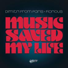 Vinyl DIMITRI FROM PARIS X FIOR - MUSIC SAVED MY LIFE