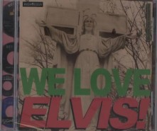 CD V/A - WE LOVE ELVIS!