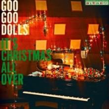 Vinyl GOO GOO DOLLS, THE - IT'S CHRISTMAS ALL OVER