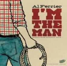 CD FERRIER, AL - I'M THE MAN