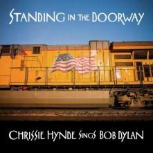Vinyl HYNDE, CHRISSIE - STANDING IN THE DOORWAY: CHRISSIE HYNDE SINGS BOB DYLAN