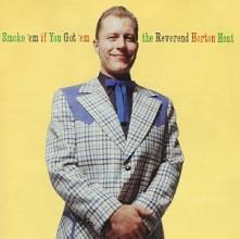 CD REVEREND HORTON HEAT - SMOKE 'EM IF YOU GOT 'EM