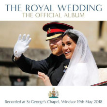 CD The Royal Wedding: The Official Album (Recorded live at St Georges Chapel Windsor 19th May 2018)