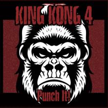 Vinyl KING KONG 4 - PUNCH IT!